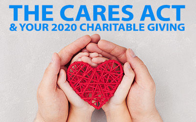 The Cares Act and Your 2020 Charitable Giving